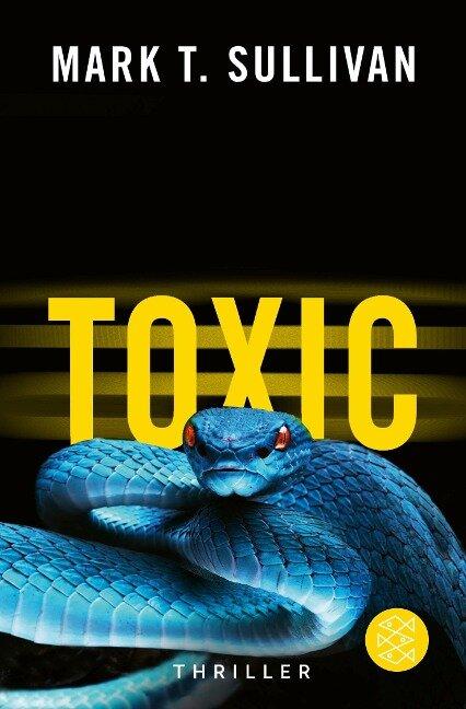 Toxic - Mark T. Sullivan