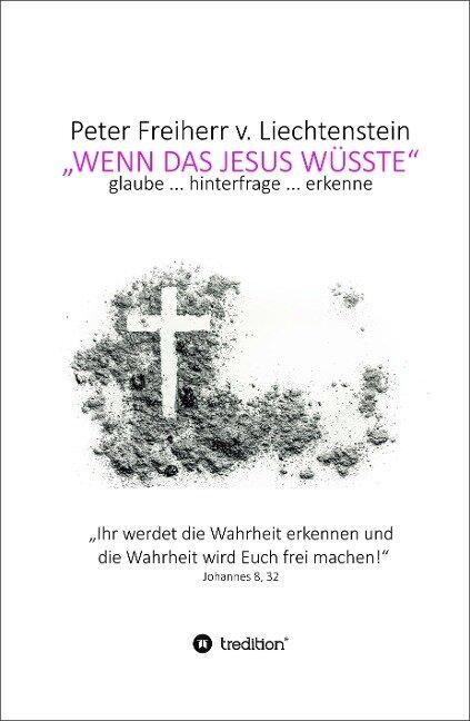 Wenn das Jesus wüsste - H. P. Freiherr von Lichtenstein