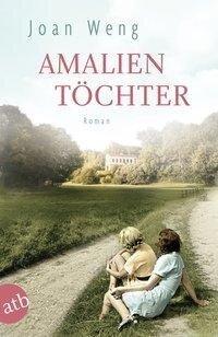 Amalientöchter - Joan Weng