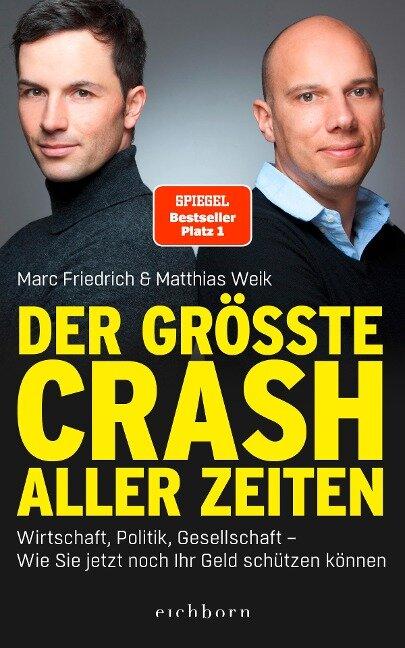 Der größte Crash aller Zeiten - Matthias Weik, Marc Friedrich