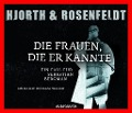 Die Frauen, die er kannte - Hans Rosenfeldt, Michael Hjorth