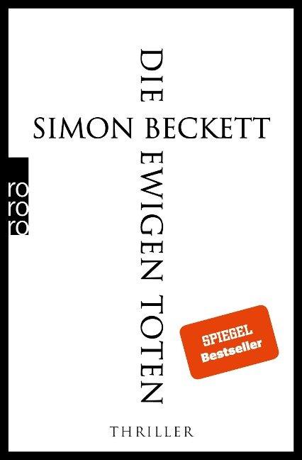 Die ewigen Toten - Simon Beckett