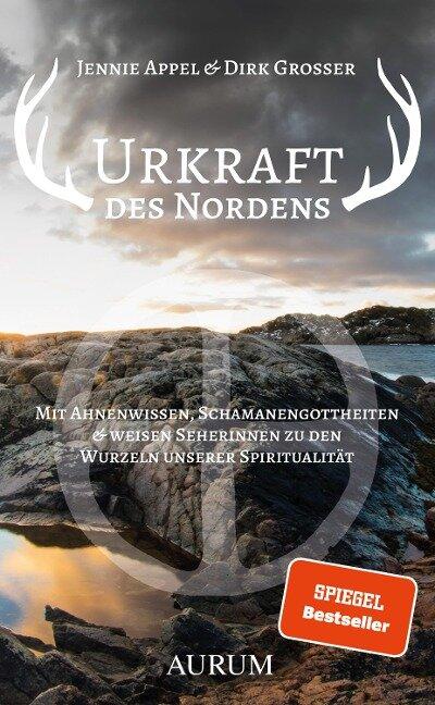 Urkraft des Nordens - Dirk Grosser, Jennie Appel