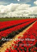 Rhein-Kreis Neuss - Der Familienkalender (Wandkalender 2019 DIN A3 hoch) - Bettina Hackstein