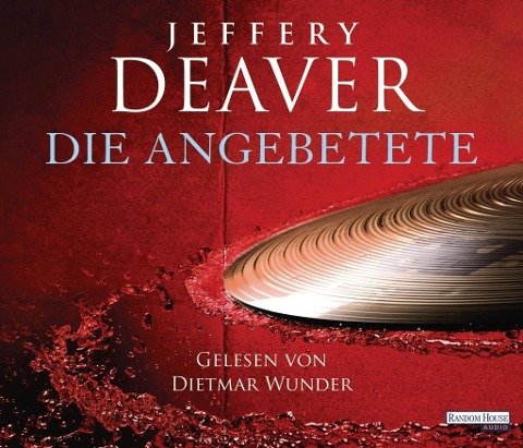 Die Angebetete - - Jeffery Deaver