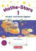 Mathe-Stars 1. Schuljahr. Knobel- und Sachaufgaben -
