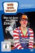 Willi wills wissen. Was ist denn das für ein Zirkus? / Clowns -