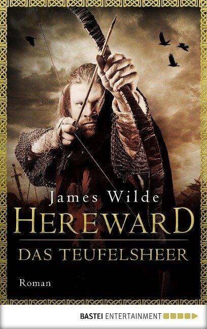 Hereward: Das Teufelsheer - James Wilde
