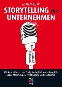 Storytelling für Unternehmen - Miriam Rupp