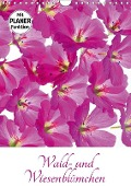 Wald- und Wiesenblümchen (Wandkalender 2017 DIN A4 hoch) - Klaus Eppele