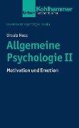 Allgemeine Psychologie II - Ursula Hess