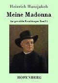 Meine Madonna - Heinrich Hansjakob