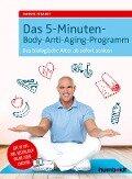 Das 5-Minuten-Body-Anti-Aging-Programm - Manuel Eckardt