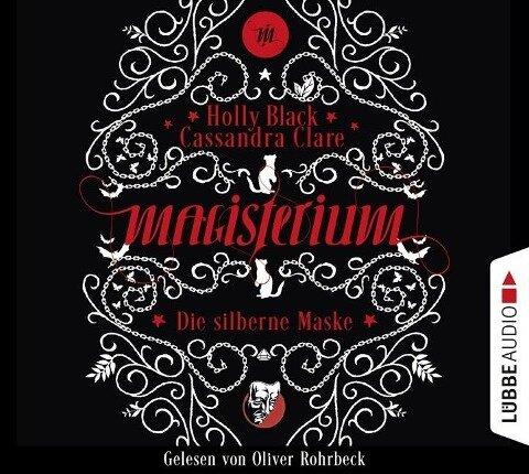 Magisterium 04 - Die silberne Maske - Cassandra Clare, Holly Black