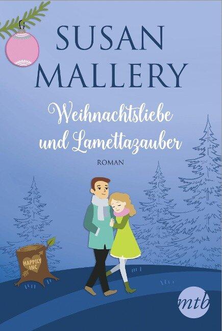 Weihnachtsliebe und Lamettazauber - Susan Mallery