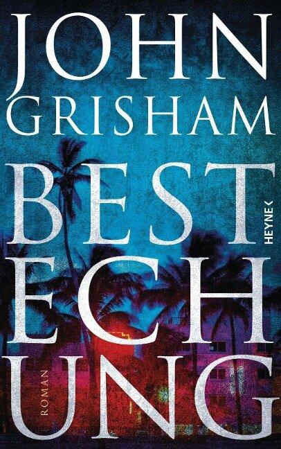 Bestechung - John Grisham