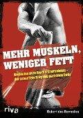 Mehr Muskeln, weniger Fett - Robert dos Remedios