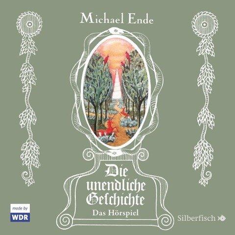 Die unendliche Geschichte - Das Hörspiel - Michael Ende, Felix Rösch