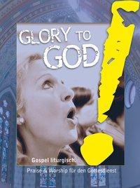 Glory to God! Gospel liturgisch (Partitur) -