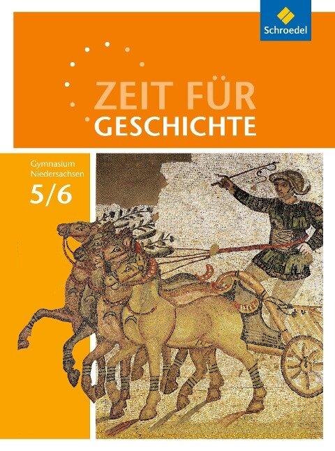 Zeit für Geschichte 5 / 6. Schülerband. Gymnasien. Niedersachsen -