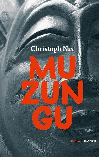 Muzungu - Christoph Nix