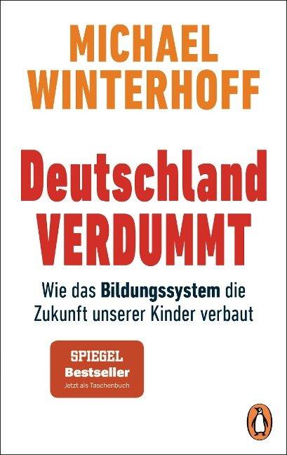 Deutschland verdummt - Michael Winterhoff