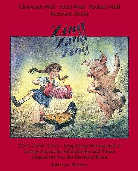 Zing, Zang, Zing - Christoph Well, Hans Well, Michael Well, Reinhard Michl