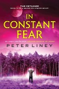 In Constant Fear - Peter Liney