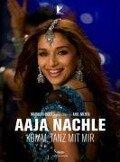 Aaja Nachle - Komm, tanz mit mir -
