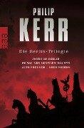 Die Berlin-Trilogie - Philip Kerr