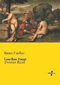 Goethes Faust - Kuno Fischer