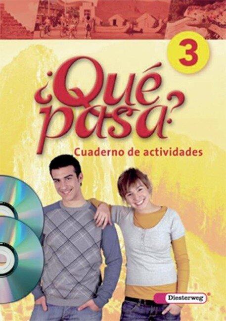 Qué pasa 3. Cuaderno de actividades mit Multimedia-Sprachtrainer CD-ROM und CD für Schüler -