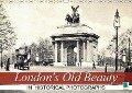 London's Old Beauty on historical photographs (Wall Calendar 2018 DIN A3 Landscape) - k. A. CALVENDO