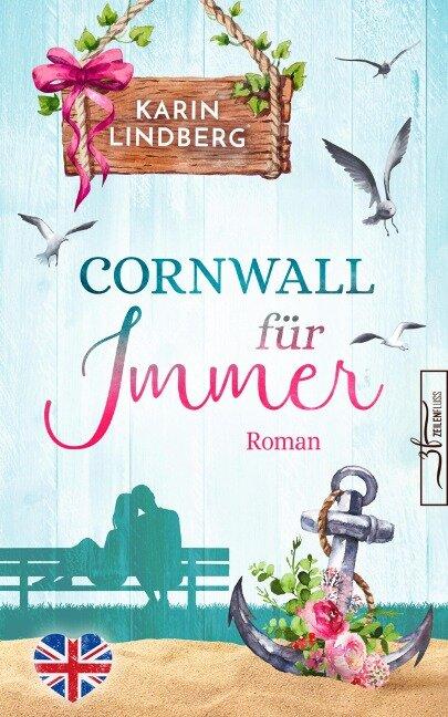 Cornwall für immer - Karin Lindberg