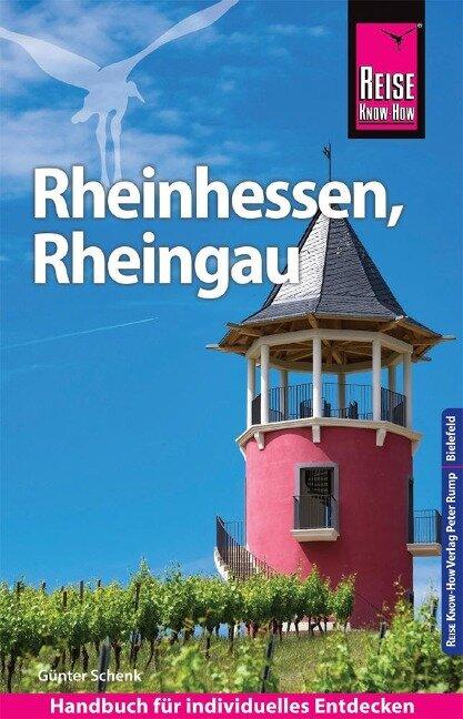 Reise Know-How Reiseführer Rheinhessen, Rheingau - Günter Schenk