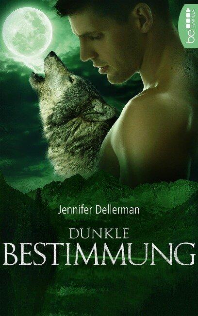 Dunkle Bestimmung - Jennifer Dellerman