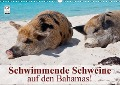 Schwimmende Schweine auf den Bahamas! (Wandkalender 2018 DIN A3 quer) - Elisabeth Stanzer