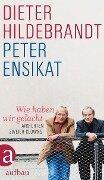 Wie haben wir gelacht - Peter Ensikat, Dieter Hildebrandt