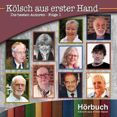 Kölsch aus erster Hand - Willi Nettesheim, Alice Herrwegen, Hans-Leo Neu, Elfi Steickmann, Marita Dohmen