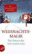 Weihnachtsmagie - Der literarische Adventskalender -
