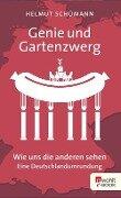 Genie und Gartenzwerg - Helmut Schümann