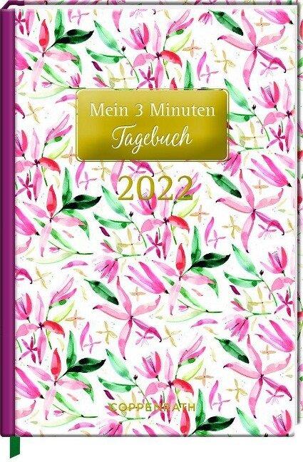 Mein 3 Minuten Tagebuch 2022 - Blüten (All about rosé) -