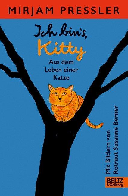 Ich bin's, Kitty. Aus dem Leben einer Katze - Mirjam Pressler
