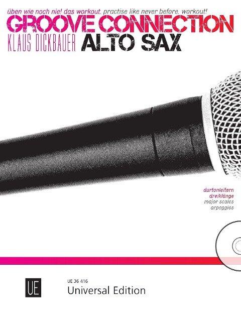 Groove Connection - Alto Saxophone: Durtonleitern und Dreiklänge - Klaus Dickbauer