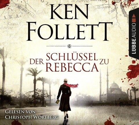Der Schlüssel zu Rebecca - Ken Follett