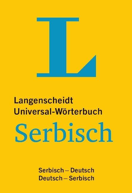 Langenscheidt Universal-Wörterbuch Serbisch - mit Zusatzseiten Zahlen -