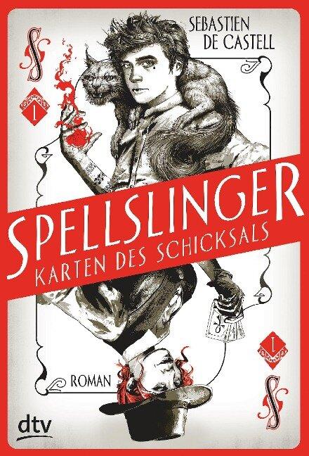 Spellslinger - Karten des Schicksals - Sebastien de Castell