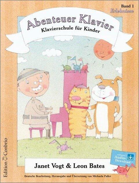 Abenteuer Klavier, Erlebnisse (1. Hauptband) - Leon Bates, Janet Vogt