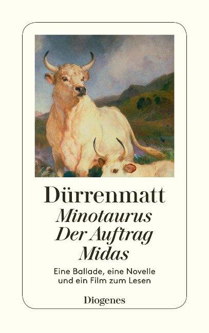 Minotaurus / Der Auftrag oder Vom Beobachten des Beobachters der Beobachter / Midas oder Die schwarze Leinwand - Friedrich Dürrenmatt