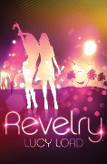 Revelry - Lucy Lord
